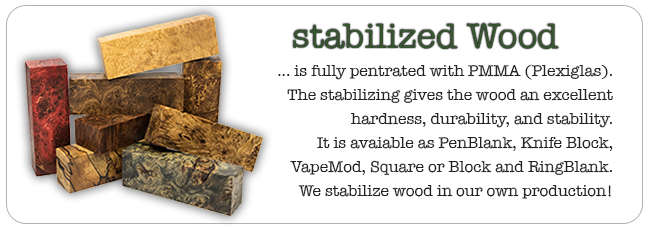 stabilized Wood - new in shop from our inhouse production